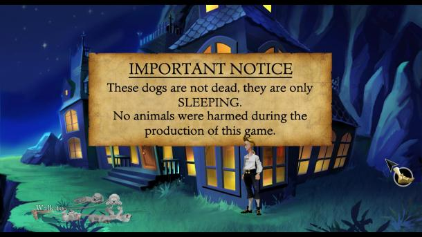"Screenshot of The Secret of Monkey Island. Guybrush Threepwood stands outside a house where some dogs are laying. There is a notice that reads: ""Important Notice These dogs are not dead, they are only SLEEPING""."